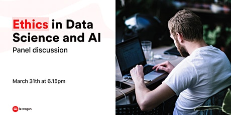 [Discussion panel] Ethics in Data Science and AI tickets