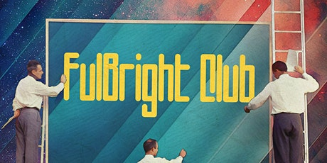 FulBright Club Online - March 24th 2021 tickets