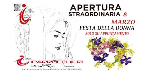 Apertura Straordinaria 8 Marzo per la Festa delle Donne biglietti