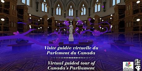 PARLEMENT DU CANADA : VISITE VIRTUELLE EN 360° billets