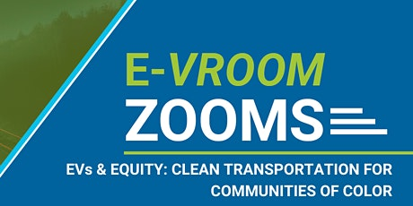 EVs & Equity: Clean Transportation for Communities of Color tickets