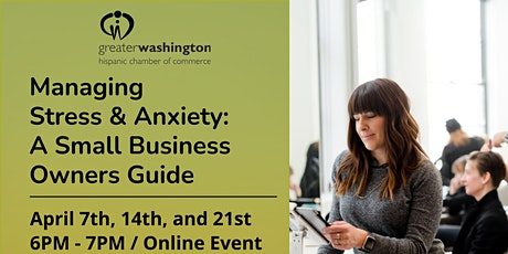 Managing Stress & Anxiety: A Small Business Owners Guide Registration tickets