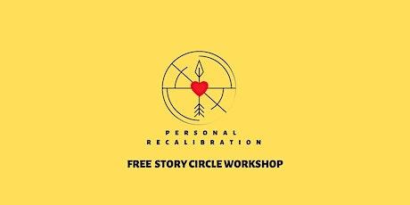 Personal Recalibration Story Circle/Mini Retreat tickets