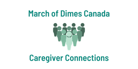 March of Dimes Canada Caregiver Conversation Series tickets