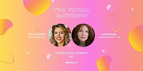VWS Heroes: International Women's Day with Maggie Baird & Nicole Marquis biglietti
