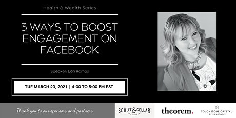 Health & Wealth: 3 Ways to Boost Engagement on Facebook tickets