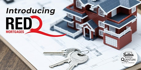 Introducing RedQ Mortgages! tickets