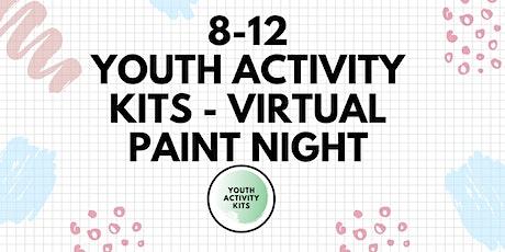 8-12: Youth Activity Kits - Virtual Paint Night tickets