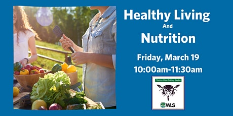 Healthy Living and Nutrition with Cooking Demonstration tickets