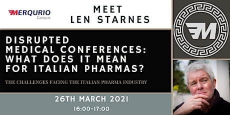 Disrupted  medical conferences: What does it mean  for Italian pharmas? tickets