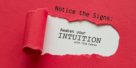 Virtual Workshop: Notice the Signs: Awaken your Intuition tickets