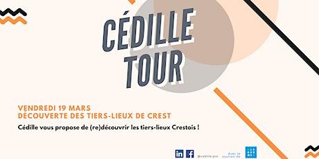 CÉDILLE TOUR - CREST tickets