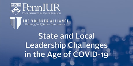 State and Local Leadership Challenges in the Age of COVID-19 tickets