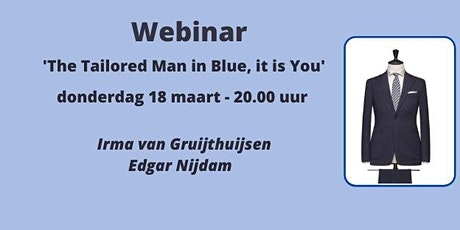 Webinar  'The Tailored Man in Blue, it is You' tickets