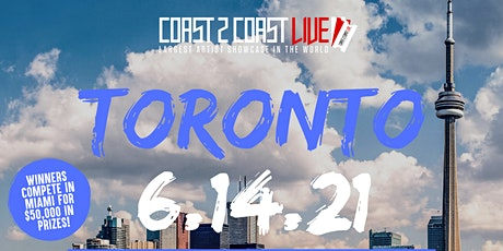 Coast 2 Coast LIVE Showcase Toronto - Artists Win $50K In Prizes tickets