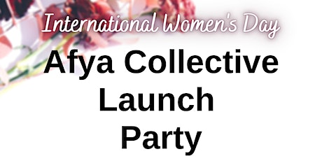 Afya Collective Launch Party tickets