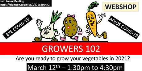 GROWERS 102 - ONLINE FREE WORKSHOP (Growing Plants and Vegetables) tickets