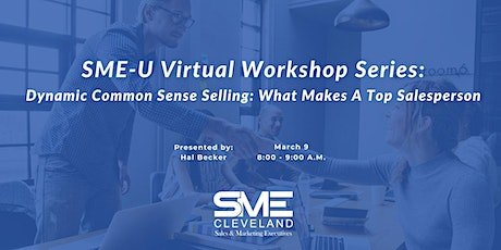 Dynamic Common Sense Selling: What Makes A Top Salesperson [Digital Event] tickets