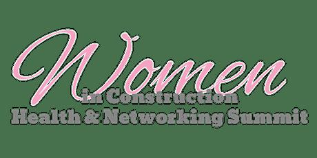 Women in Construction Health & Networking Summit tickets