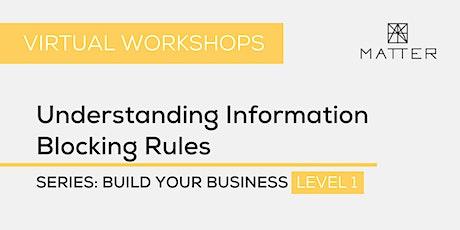 MATTER Workshop: Understanding Information Blocking Rules tickets