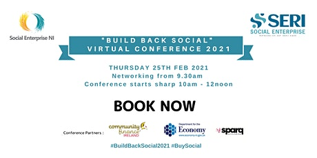 "Social Enterprise NI - ""Build Back Social"" Virtual Conference 2021 Tickets"
