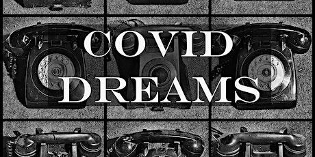 Covid Dreams at the Barn tickets