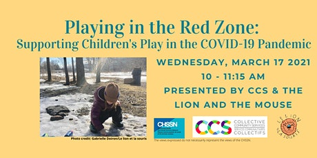 Playing in the Red Zone: Supporting Children's Play in the COVID19 Pandemic tickets