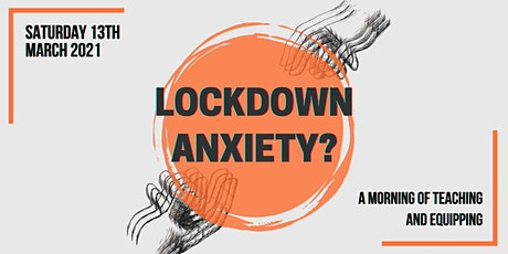 Lockdown  Anxiety? tickets