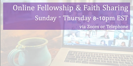 Online Fellowship and Faith Sharing tickets