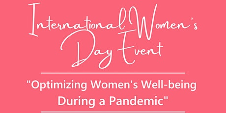 Optimizing Women's Well-Being During a Pandemic: International Women's Day tickets