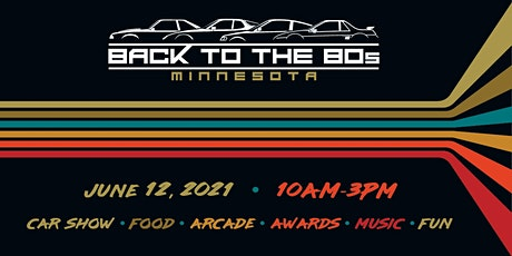 Back to the 80's - 2021 // Car Show & Event tickets
