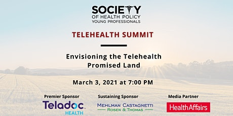 Envisioning the Telehealth Promised Land tickets