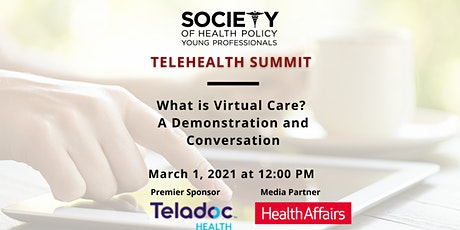 What is Virtual Care? A Demonstration and Conversation Tickets