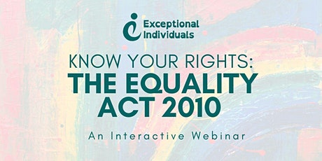 Know Your Rights: The Equality Act 2010 | Interactive Webinar tickets