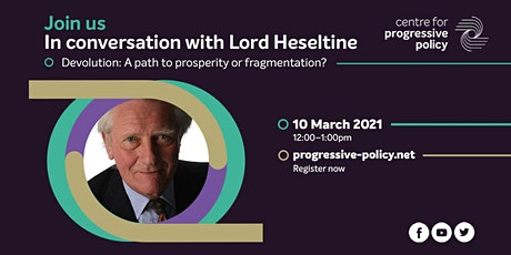 In conversation with Lord Heseltine tickets