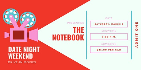 Date Night Weekend Drive-In Movie: The Notebook tickets