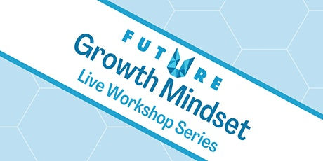 Growth Mindset tickets