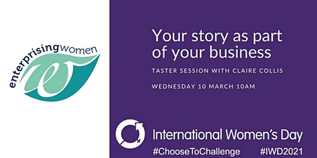 Using your story as part of your business - an IWD Taster Session tickets