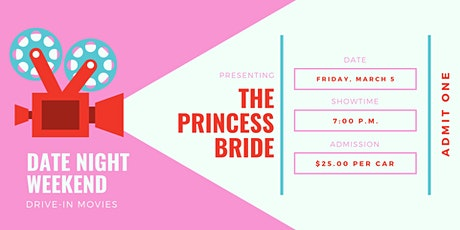 Date Night Weekend Drive-In Movie: The Princess Bride tickets