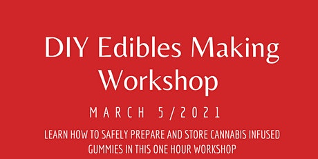 DIY Edibles Making Workshop tickets