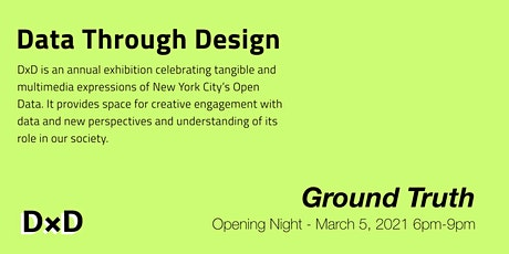 Data Through Design Exhibition - Opening Night tickets