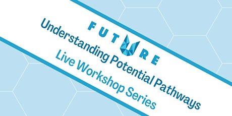 Understanding Potential Pathways: Supporting Your Young Person. tickets