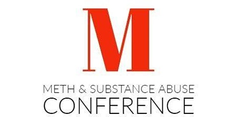 17th Annual Meth & Substance Abuse Conference tickets
