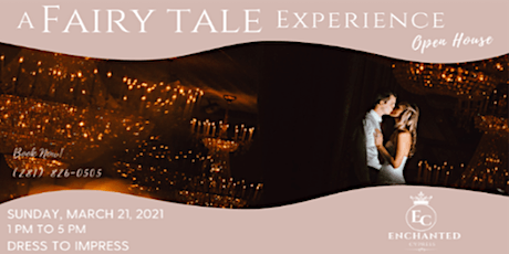 A Fairytale Experience Open House tickets