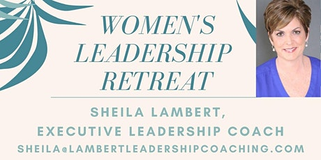 Women's Leadership Retreat: Day 2 tickets