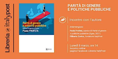 PARITÀ DI GENERE E POLITICHE PUBBLICHE | Incontro con l'autore biglietti