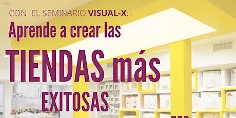 VISUAL -X PERIENCIA DE CLIENTE VISUAL MERCHANDISING 2021 tickets