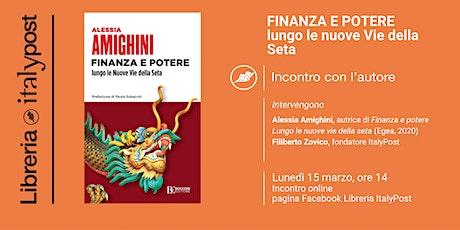 Libreria ItalyPost presenta FINANZA E POTERE. LE NUOVE VIE DELLA SETA biglietti