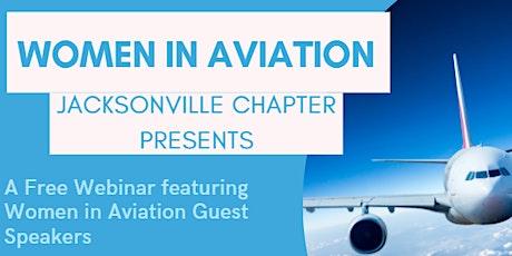 Women in Aviation: Jacksonville Chapter Free Webinar tickets