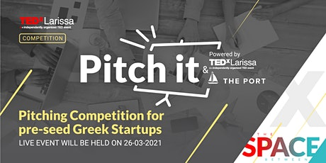 Pitch It! Competition tickets